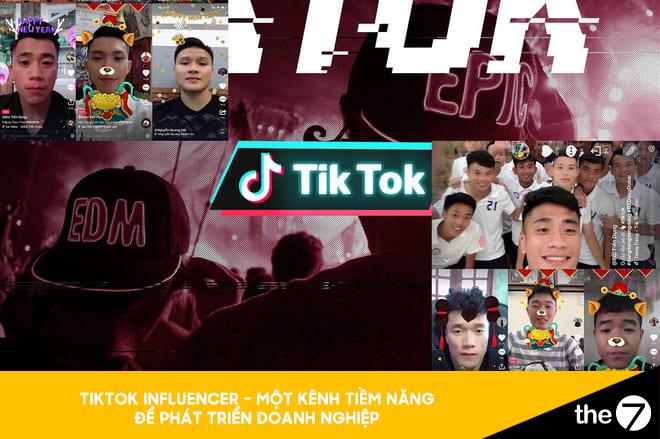 TikTok Influencer - Một kênh tiềm năng để phát triển doanh nghiệp